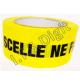 """Adhesif rouleau """"scelle ne pas ouvrir"""" jaune NEUTRE (50 mm x 100 m)"""
